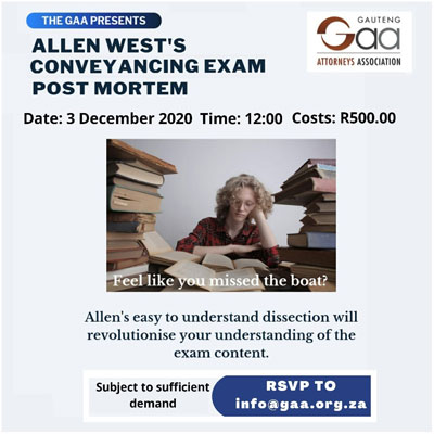 Allen West's Conveyancing Exam Post Mortem presented by the Gauteng Attorneys Association
